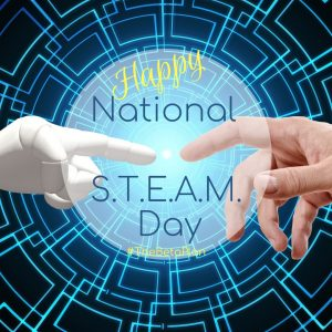 Happy National STEM STEAM Day